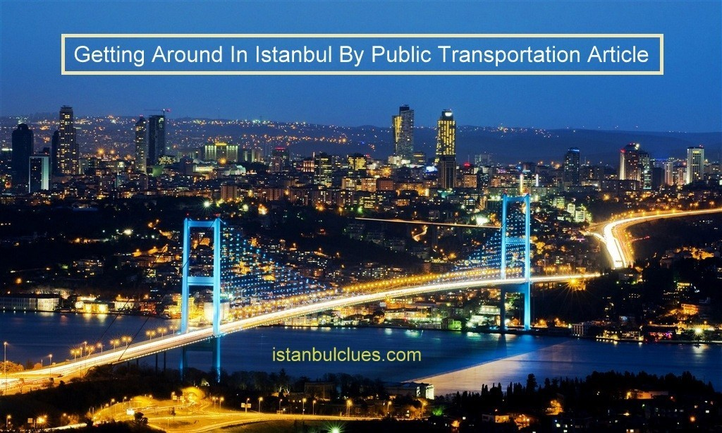 getting-around-in-istanbul-by-public-transportation-with-maps
